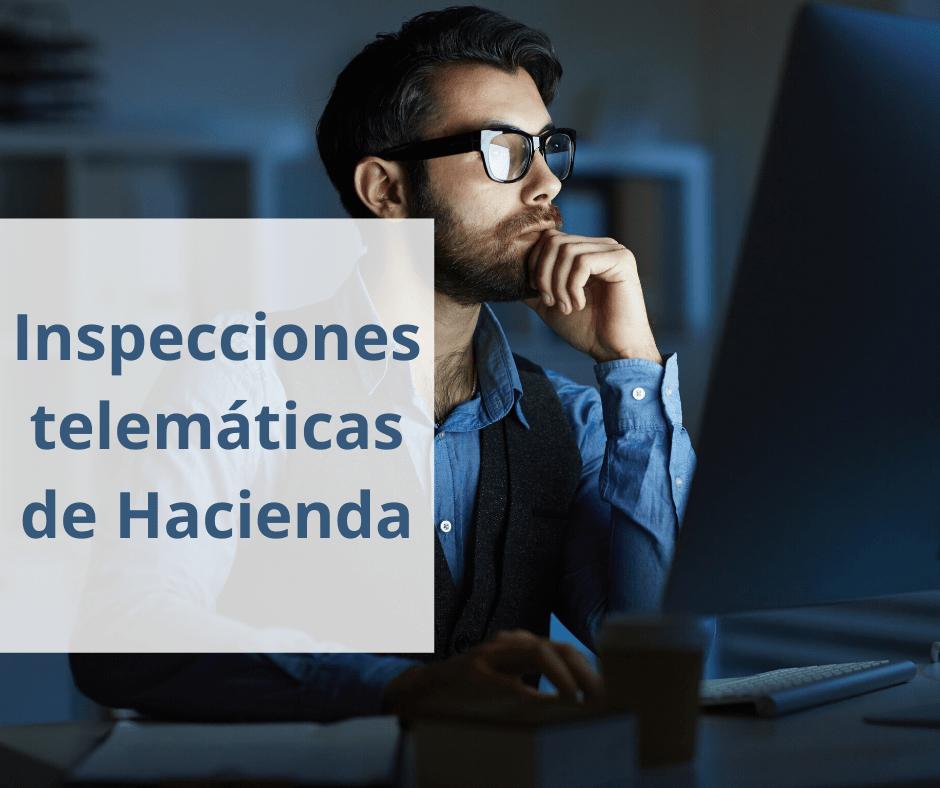 Inspecciones telemáticas de Hacienda