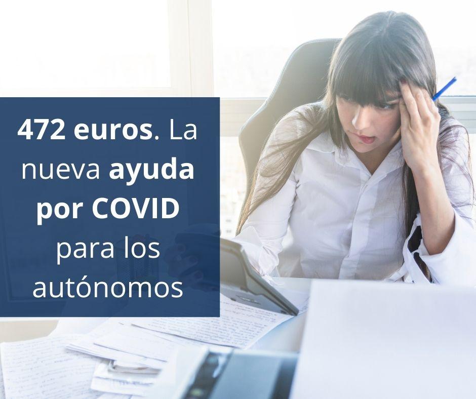 472 euros. La nueva ayuda por COVID para los autónomos
