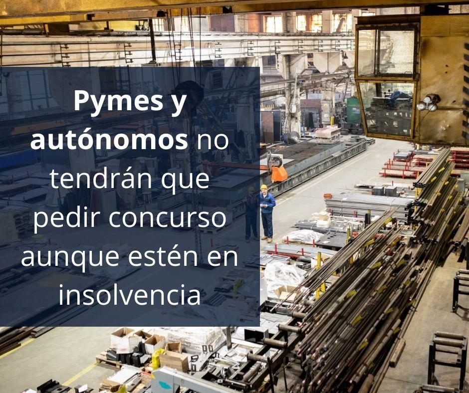 Pymes y autónomos no tendrán que pedir concurso aunque estén en insolvencia