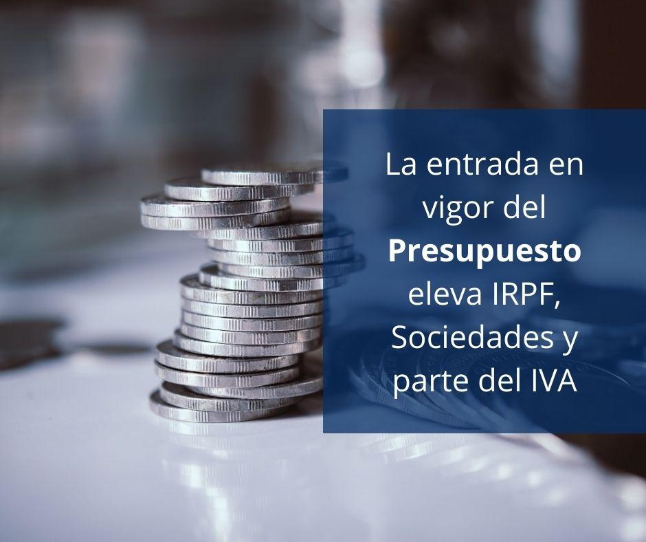 La entrada en vigor del Presupuesto eleva IRPF, Sociedades y parte del IVA