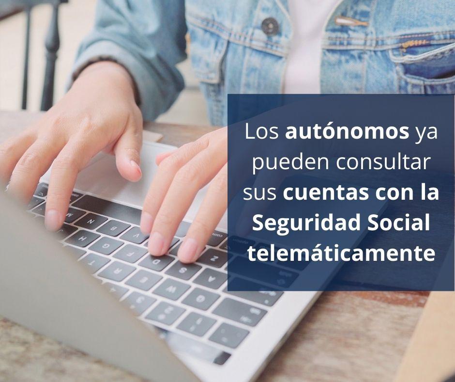 Los autónomos ya pueden consultar sus cuentas con la Seguridad Social telemáticamente