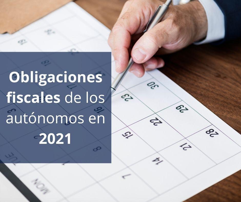 Obligaciones fiscales de los autónomos en 2021