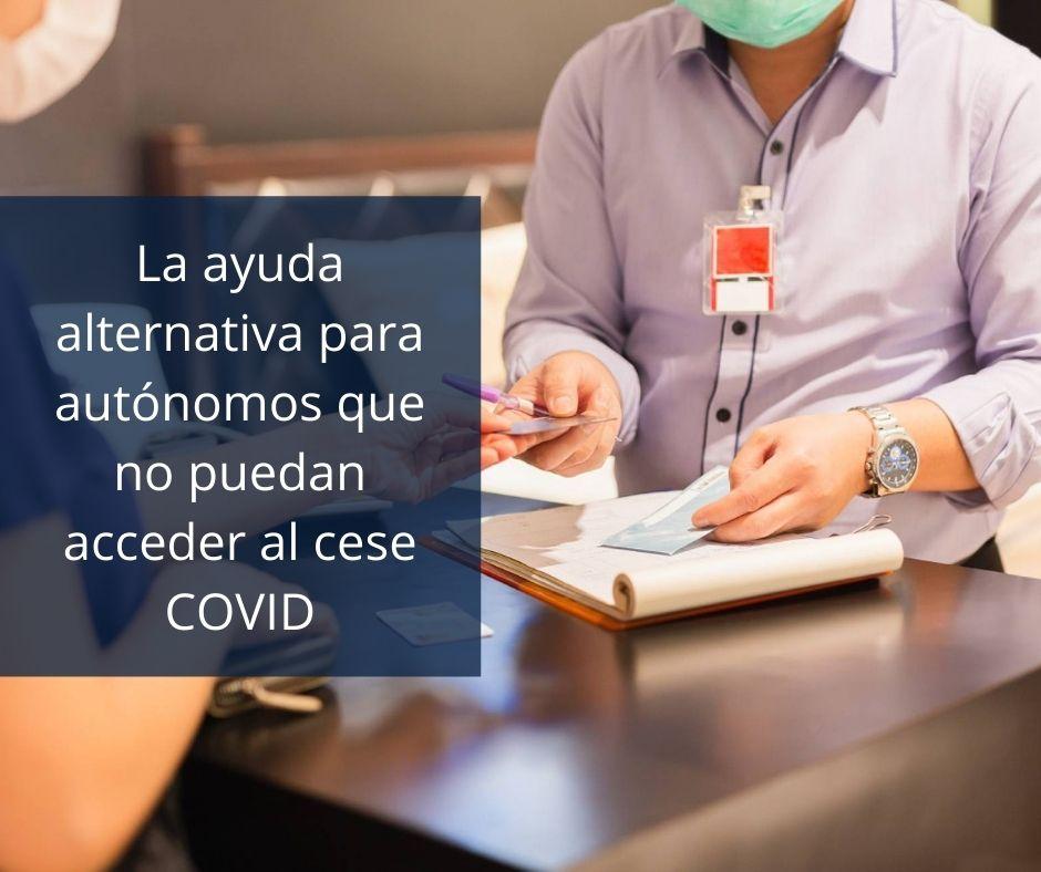 La ayuda alternativa para autónomos que no puedan acceder al cese COVID