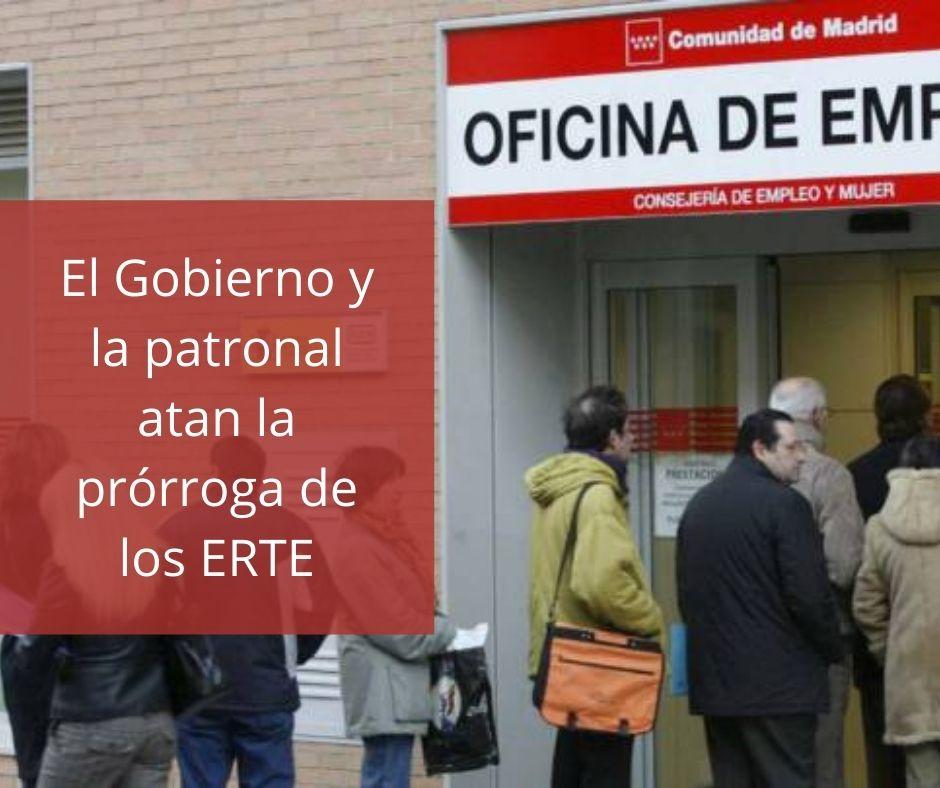 El Gobierno y la patronal atan la prórroga de los ERTE