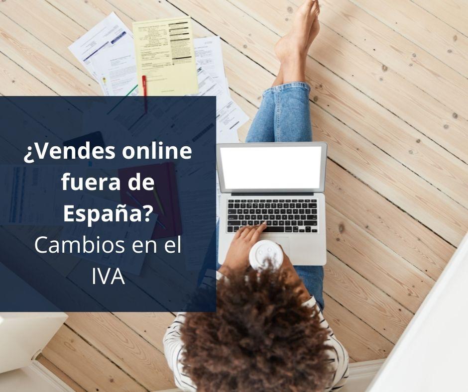 ¿Vendes online fuera de España