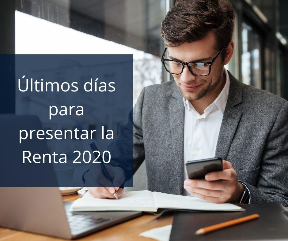 Últimos días para presentar la Renta 2020